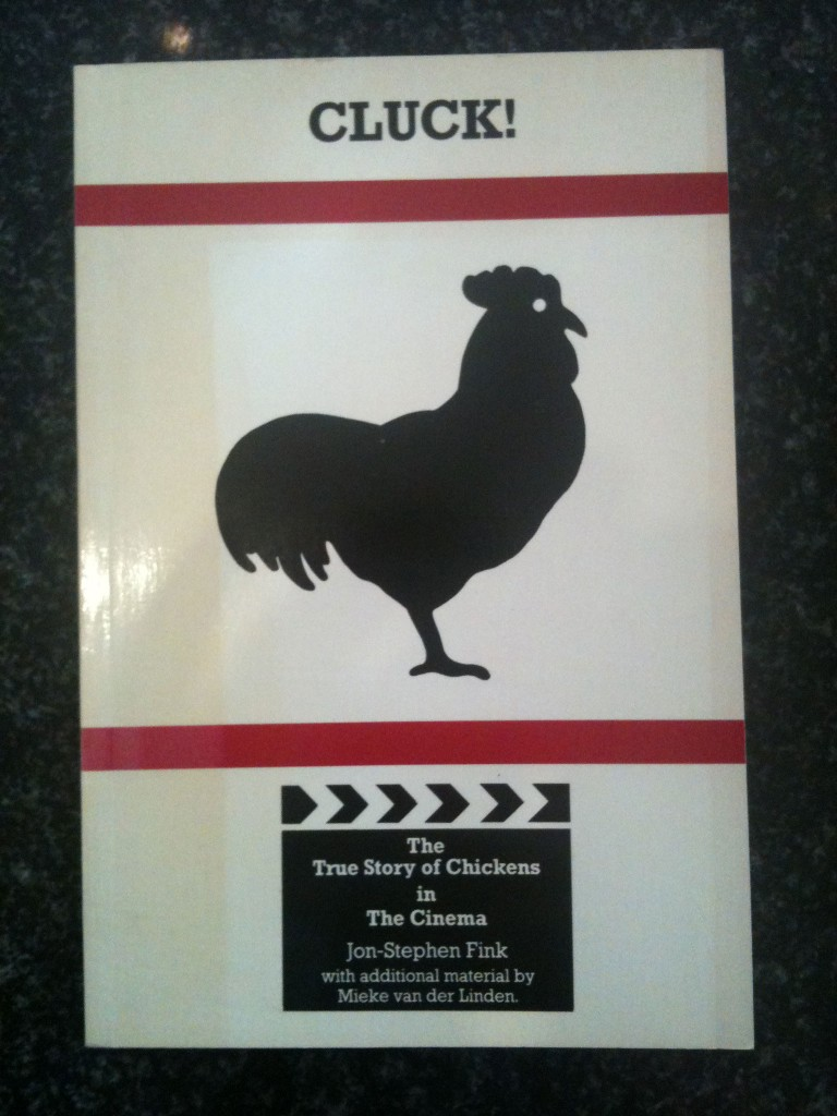 The cover of 'Cluck! The True Story of Chickens in the Cinema'